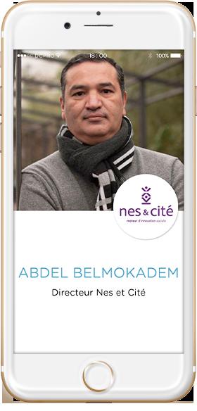 intervenants Abdel Belmokadem, Directeur Nes et Cites